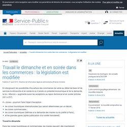 Loi Macron -Travail le dimanche et en soirée dans les commerces: la législation est modifiée