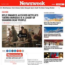 Nyle DiMarco Accused Netflix's 'Sierra Burgess Is a Loser' of Shaming Deaf People