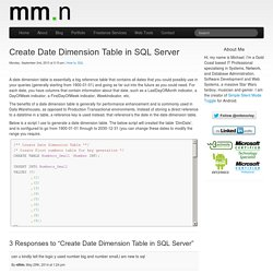 Create Date Dimension Table in SQL Server