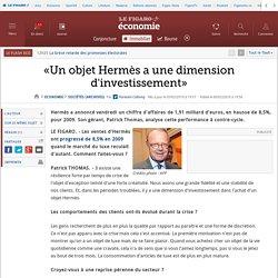 «Un objet Hermès a une dimension d'investissement»