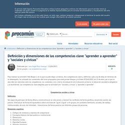 """Definición y dimensiones de las competencias clave """"aprender a aprender"""" y """"sociales y cívicas"""""""