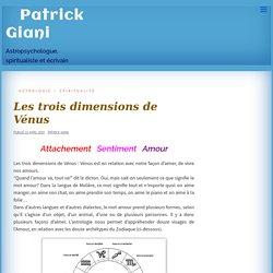 Les trois dimensions de Vénus, par Patrick Giani astropsychologue