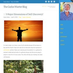 3 Major Dimensions of Self-Discovery!