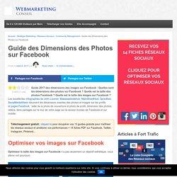 ▶ [Guide 2017] Les Dimensions des Images sur Facebook