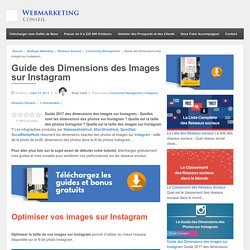 ▶ [Guide 2017] Les Dimensions des Images sur Instagram