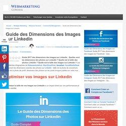 ▶ [Guide 2017] Les Dimensions des Images sur Linkedin