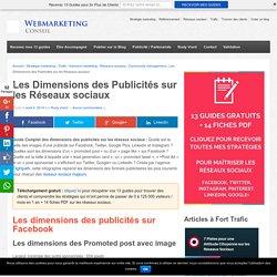 ▶ Les Dimensions des Publicités sur les Réseaux sociaux
