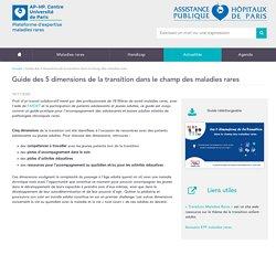 Guide des 5 dimensions de la transition dans le champ des maladies rares / Site internet maladies rares de l'hôpital Necker, novembre 2020