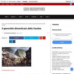 Il genocidio dimenticato della Vandea - Informazione Consapevole