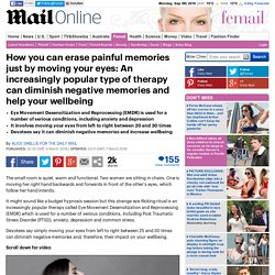 EMDR therapy can diminish negative memories and help your wellbeing