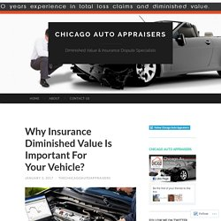 Why Insurance Diminished Value Is Important For Your Vehicle?