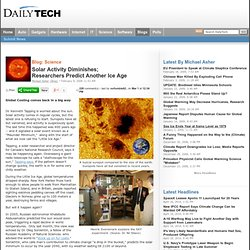 Solar Activity Diminishes; Researchers Predict Another Ice Age