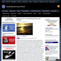 Dimming The Sun, The Climate Engineering Assault Continues » Dimming The Sun, The Climate Engineering Assault Continues