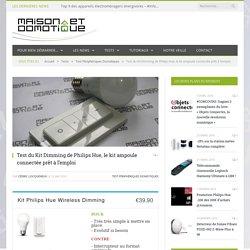 Test du Kit Dimming de Philips Hue, le kit ampoule connectée prêt à l'emploi