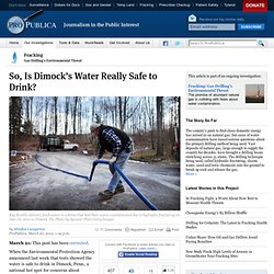 So, is Dimock's Water Really Safe to Drink?