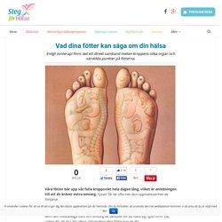 Vad dina fötter kan säga om din hälsa - Steg för Hälsa