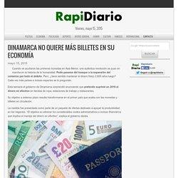 Dinamarca no quiere más billetes en su economía - RapiDiario
