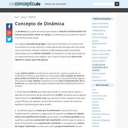 ¿Qué es Dinámica? - Definición y Concepto