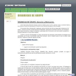 DINAMICAS DE GRUPO - ATENCION Y MOTIVACION