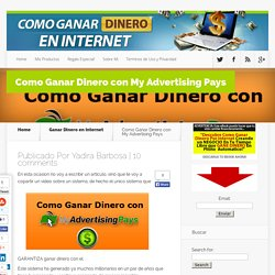 Como Ganar Dinero con My Advertising Pays - Como Ganar DINERO En INTERNET