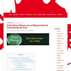 Cómo ganar dinero con un blog en internet comenzando de cero