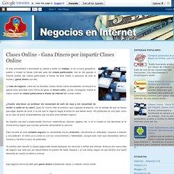 o hacer dinero en Internet: Clases Online - Gana Dinero por impartir Clases Online