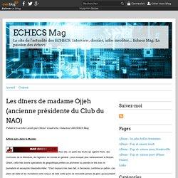 Les dîners de madame Ojjeh (ancienne présidente du Club du NAO) - ECHECS Mag