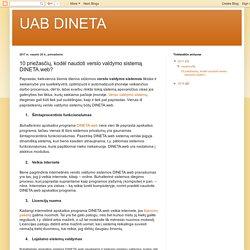 UAB DINETA: 10 priežasčių, kodėl naudoti verslo valdymo sistemą DINETA.web?