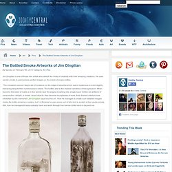 The Bottled Smoke Art of Jim Dingilian