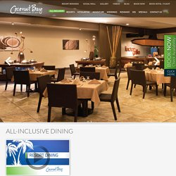 Dining at Coconut Bay All Inclusive St. Lucia Beach Resort & Spa
