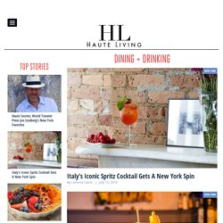 Dining + Drinking Archives - Haute Living