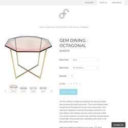 Gem Dining : Octagonal – Debra Folz Design