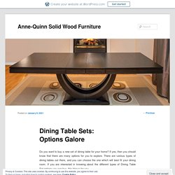 Dining Table Sets: Options Galore