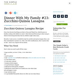 Dinner With My Family #23: Zucchini-Quinoa Lasagna