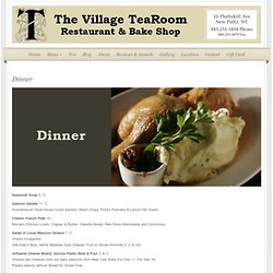 Dinner : The Village Tearoom