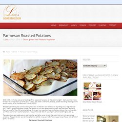 Lisa's Dinnertime Dish for Great Recipes! – Parmesan Roasted Potatoes