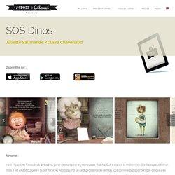 SOS Dinos en détresse