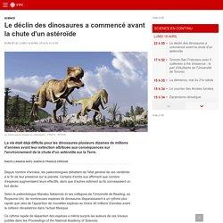 Le déclin des dinosaures a commencé avant la chute d'un astéroïde