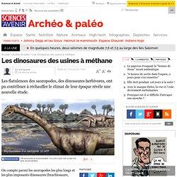 Les dinosaures: des usines à méthane - Archéo & paléo