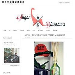 DIY#7: Le diffuseur de parfum d'ambiance