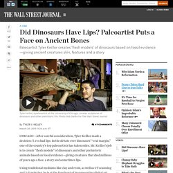 Did Dinosaurs Have Lips? Paleoartist Puts a Face on Ancient Bones