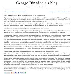 George Dinwiddie's blog » How easy is it for your programmers to fix problems?