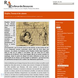 Diogène, Thoreau et des cabanes