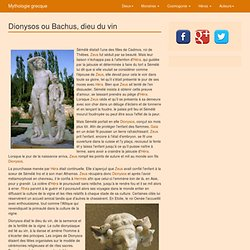 Dionysos ou Bachus, dieu du vin