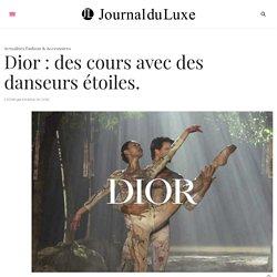 Des cours avec des danseurs étoiles offerts par la maison de couture Dior...