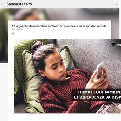10 segni che i tuoi bambini soffrono di dipendenza da dispositivi mobili