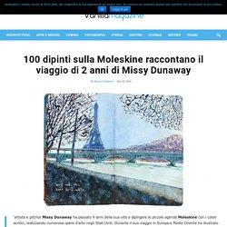 100 dipinti sulla Moleskine raccontano il viaggio di 2 anni di Missy Dunaway