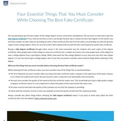 Four essential things that you must consider while choosing the best fake certificate