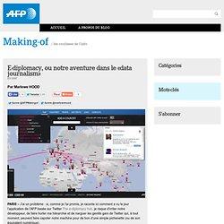 E-diplomacy, ou notre aventure dans le «data journalism»