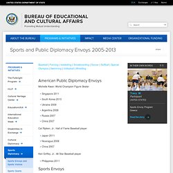 Sports and Public Diplomacy Envoys 2005-2013